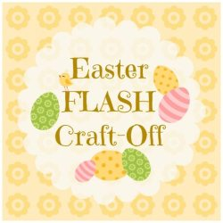 Easter FLASH CRAFT-OFF!