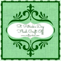 St. Patrick's Day FLASH Craft-Off