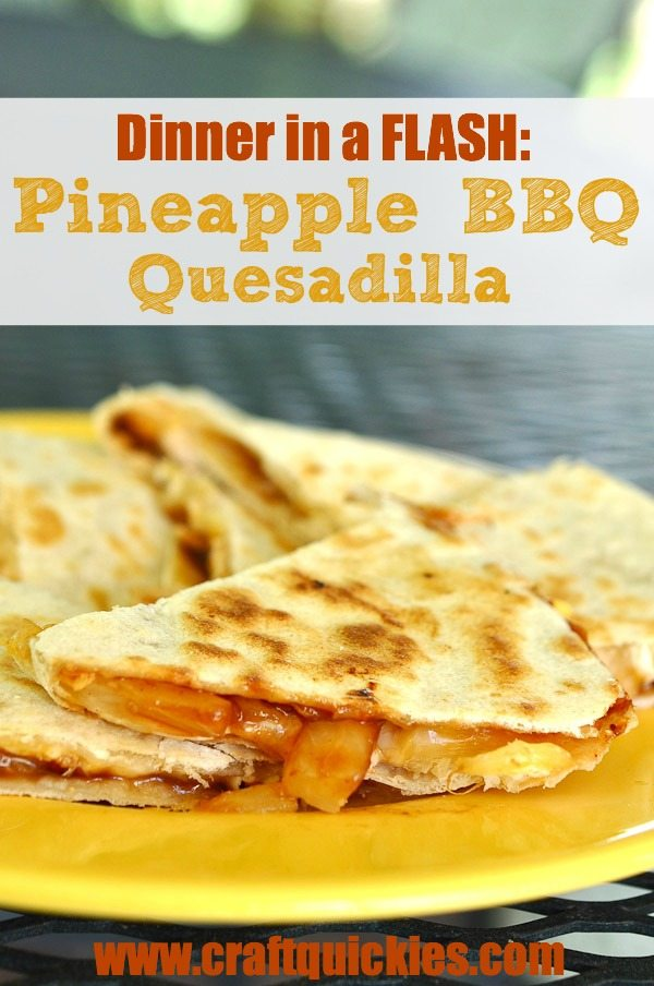 Pineapple BBQ Quesadillas are a delicious, lightning-fast dinner option!