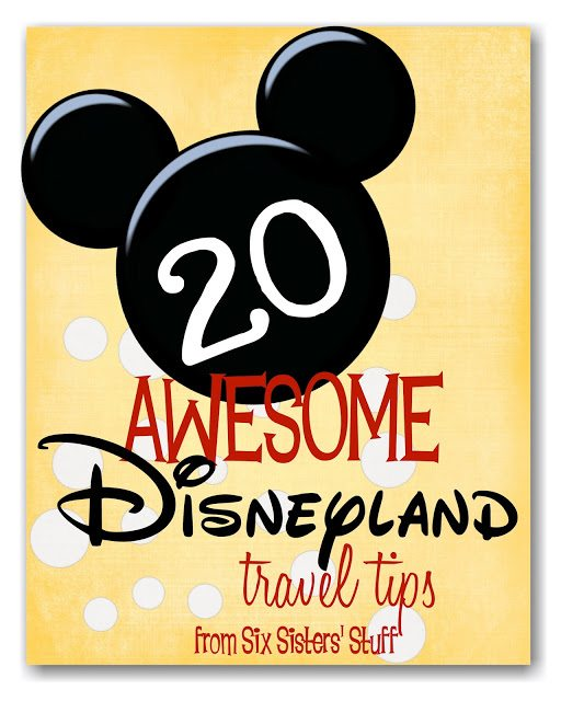 20 Awesome Disneyland Travel Tips from Six Sisters Stuff