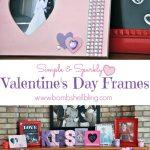 Sweet & Sparkly Valentines Day Frames