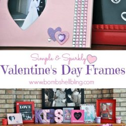 Sweet & Sparkly Valentines Day Frames