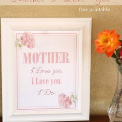 """Mother, I Love You"" Mother's Day Printable"