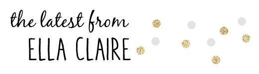 Latest from Ella Claire