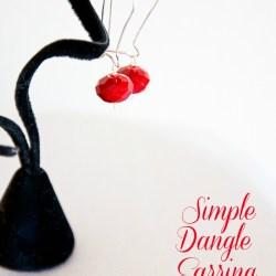 Simple Dangle Earrings Tutorial & 106 Cheap Birthday Gift Ideas Blog Hop