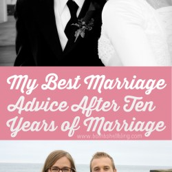My Best Marriage Advice After Ten Years
