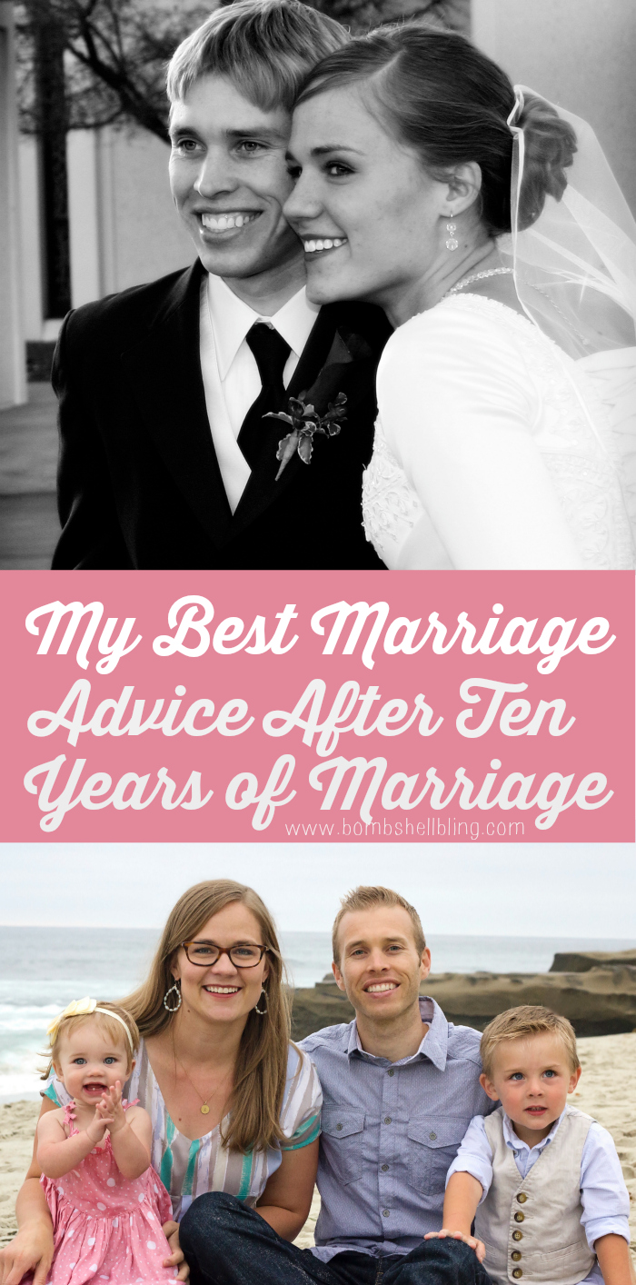 My Best Marriage Advice After Ten Years of Marriage