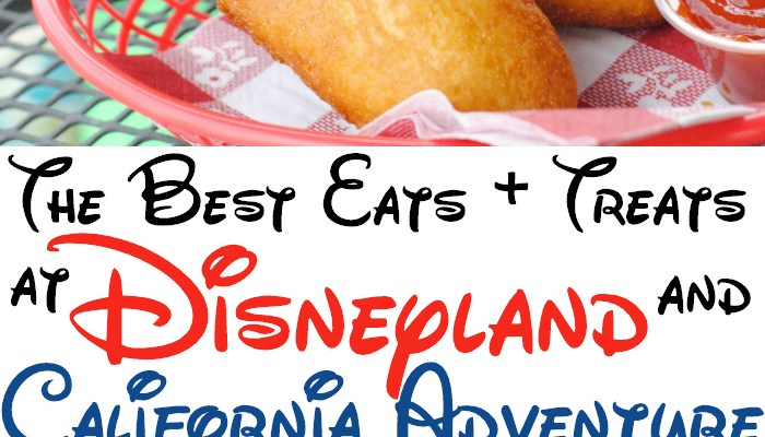 The Best Places to Eat at Disneyland and California Adventure