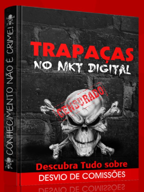 Trapaças no Marketing Digital o Livro Censurado
