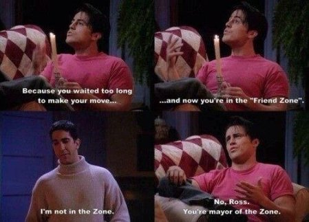 Friends quote Joey and Ross friend-zone
