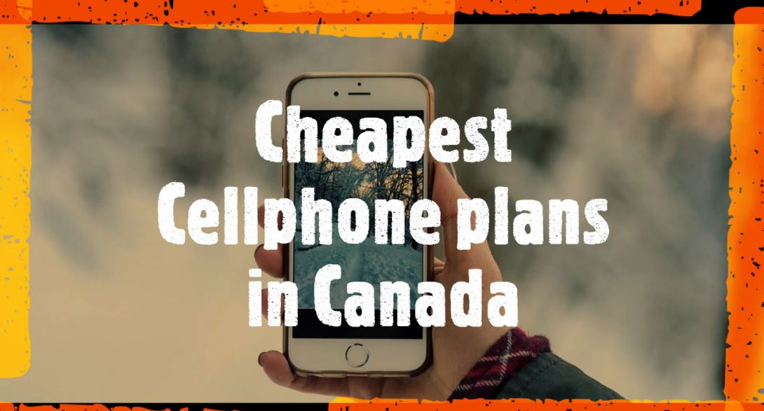 cheapest smartphone plans in Canada