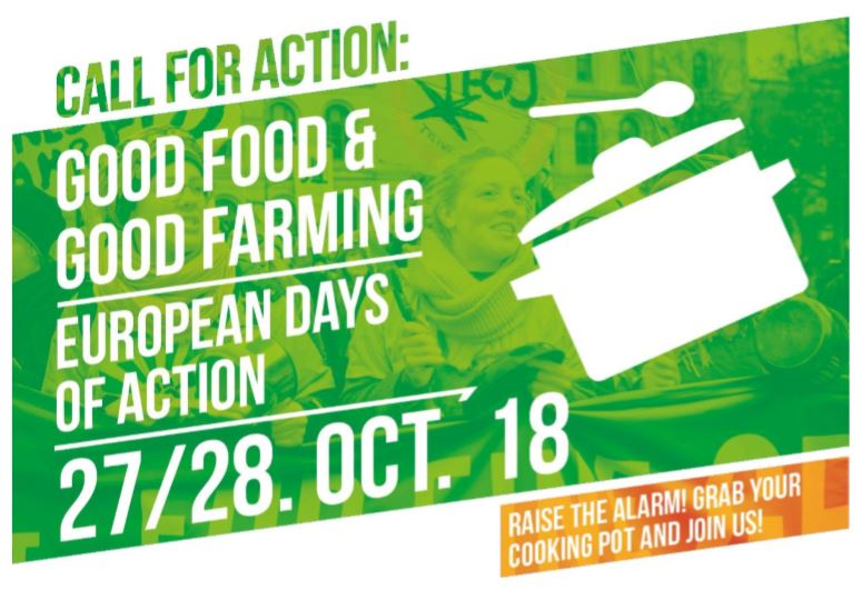 Good Food & Good Farming – European Days of Action, 27/28 Oct. 2018