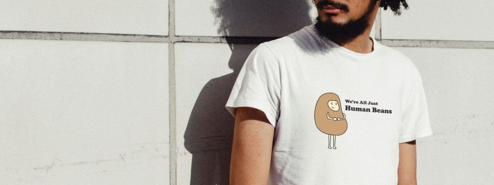 We're All Just Human Beans T-Shirt