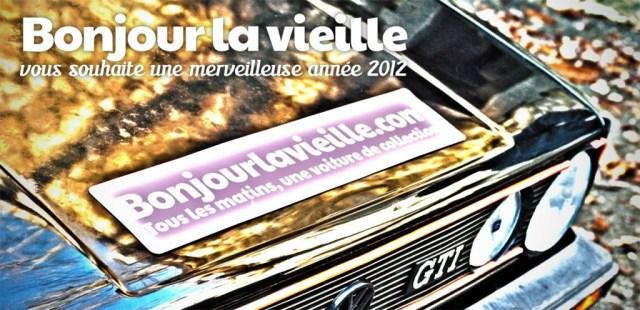 Bonjourlavieille.com vous souhaite une belle et heureuse année 2012