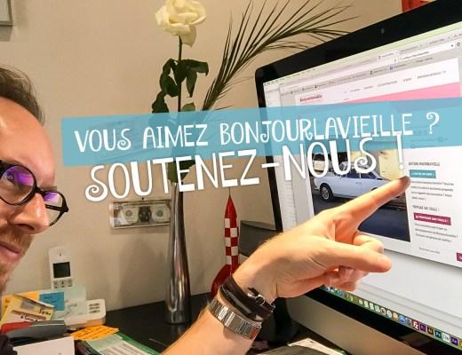 Soutenez Bonjourlavieille !