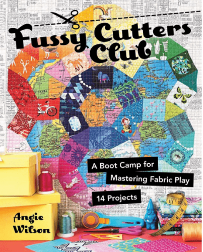 Angie Wilson's Fussy Cutters Club book