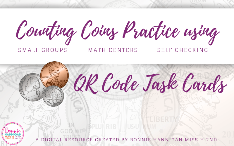 Counting Coins Practice with QR Code Task Cards