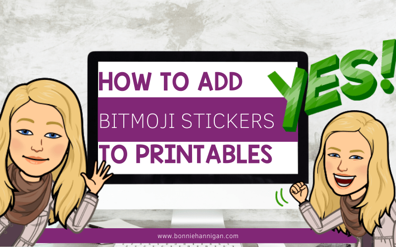 How To Add Bitmoji Stickers To Printables