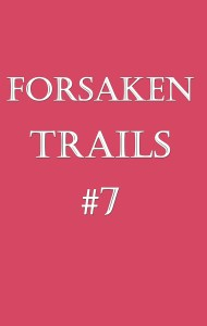 Forsaken Trails 7