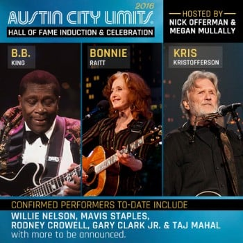 B.B. King, Kris Kristofferson and Bonnie Raitt to enter ACL Hall of Fame