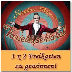 """3×2 Premierentickets für Stephan Masurs Varietespektakel """"Le Chateau mysterieux"""" zu gewinnen"""