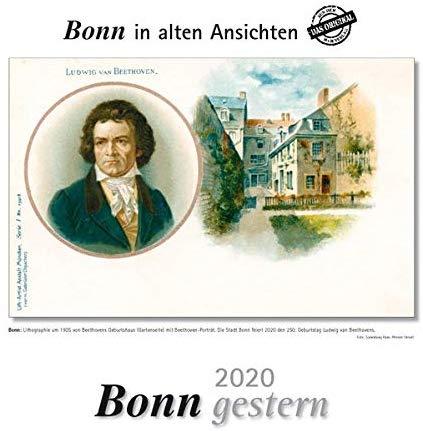Bonn gestern 2020: Bonn in alten Ansichten - Wandkalender
