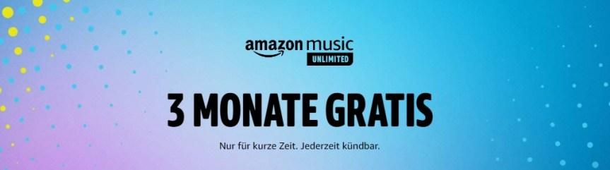Nur für kurze Zeit: 3 Monate Amazon Music Unlimited gratis – Jederzeit kündbar