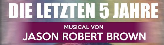 Die letzten 5 Jahre – The last five years Musical – Unter der Zeder – Open Air