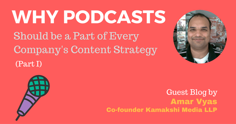 Amar Vyas, Podcasting, Content Strategy, Part 1, Podcast for Business