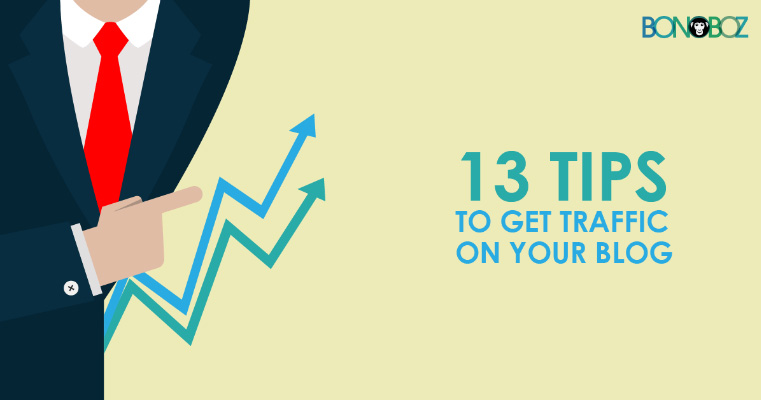 [Infographics]: 13 Tips To Get Traffic On Your Blog