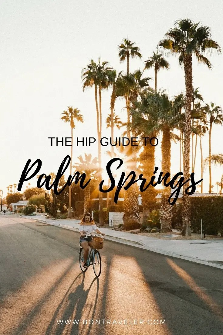 The Hip Guide to Palm Springs