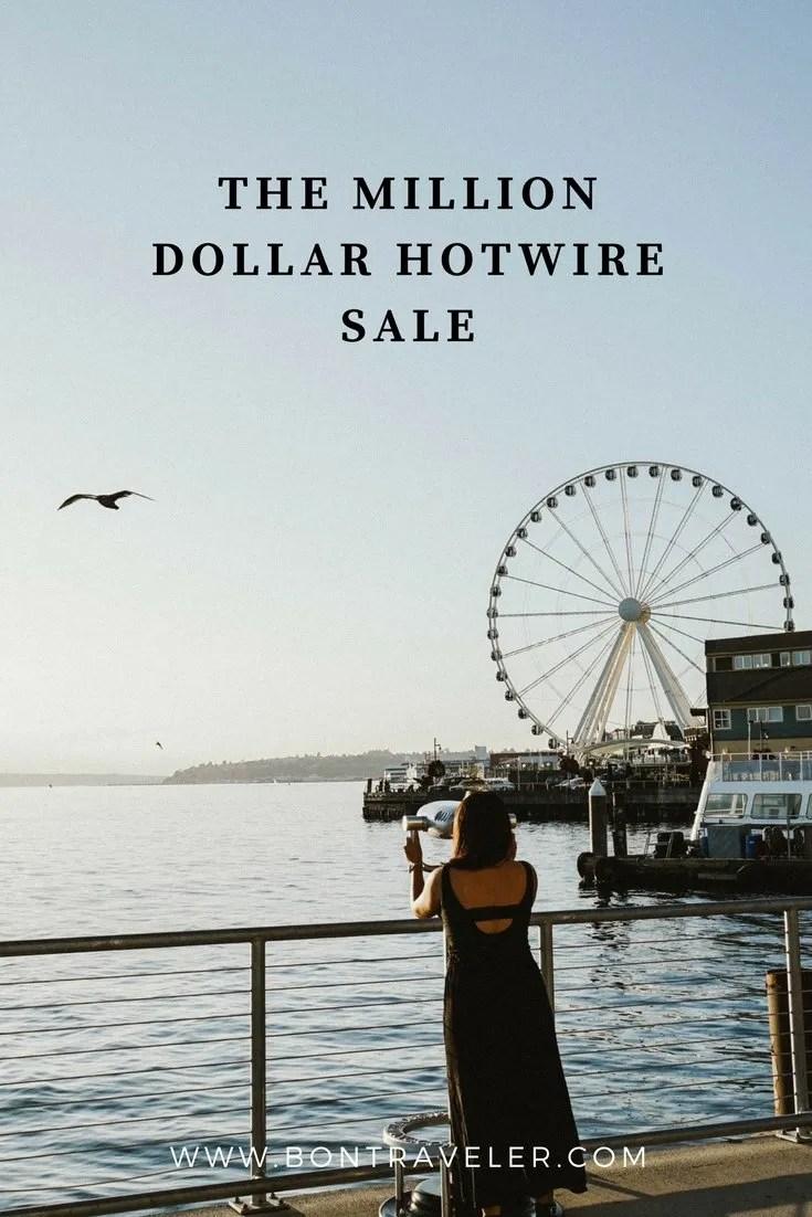 The One Million Dollar Hotwire Sale