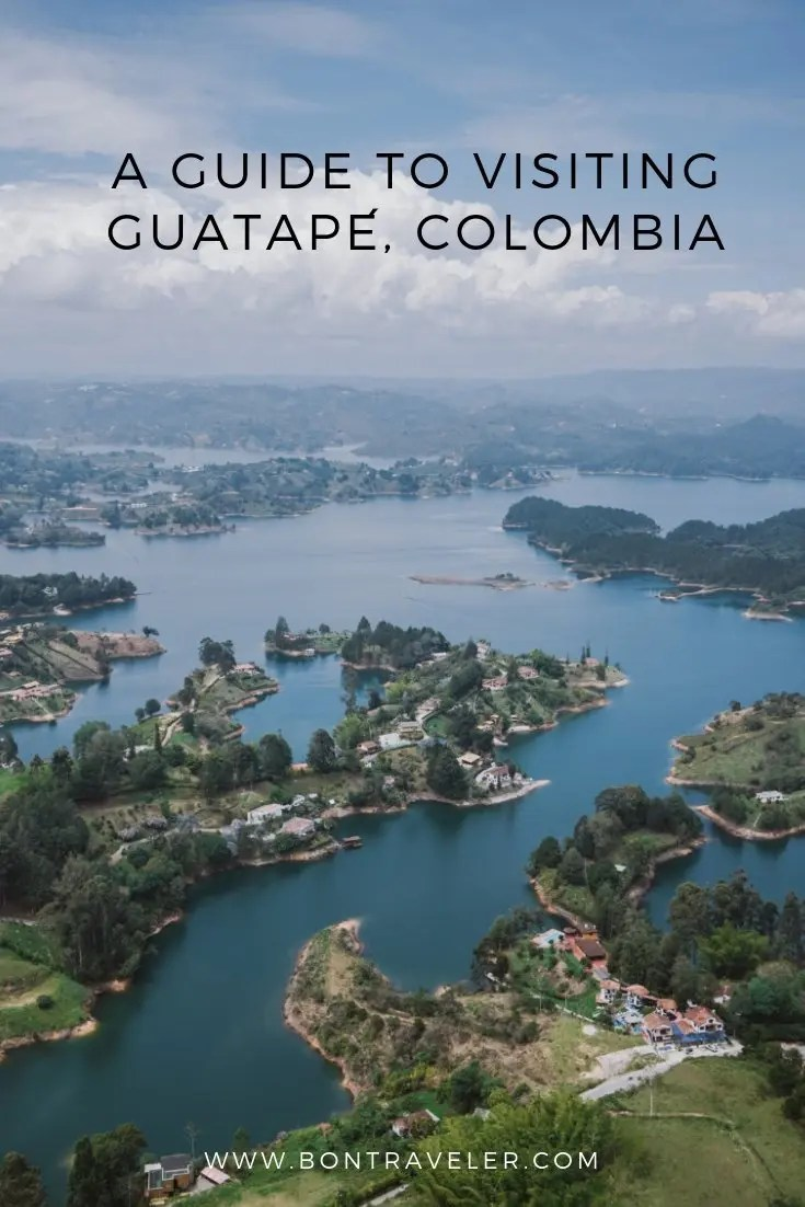A Guide to Visiting Guatapé, Colombia
