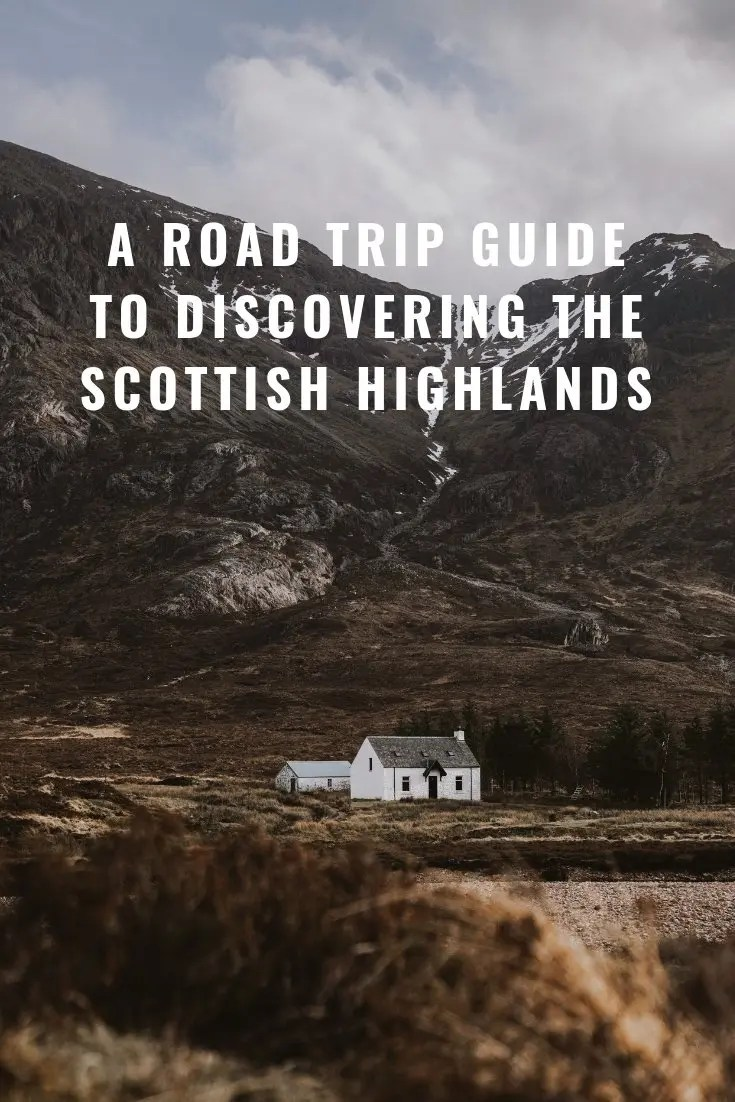 Discovering the Scottish Highlands