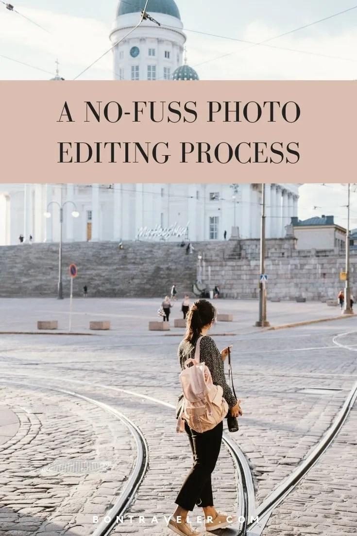 A No-Fuss Photo Editing Process