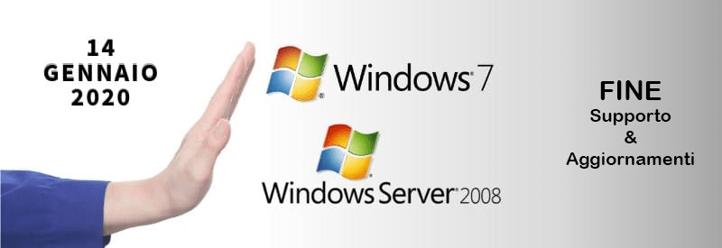 14/01/2020: Fine supporto di Microsoft Windows 7 e Windows Server 2008 R2