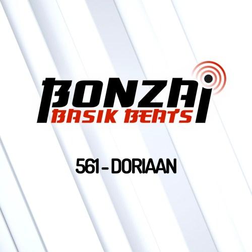 Bonzai Basik Beats 561 – mixed by Doriaan