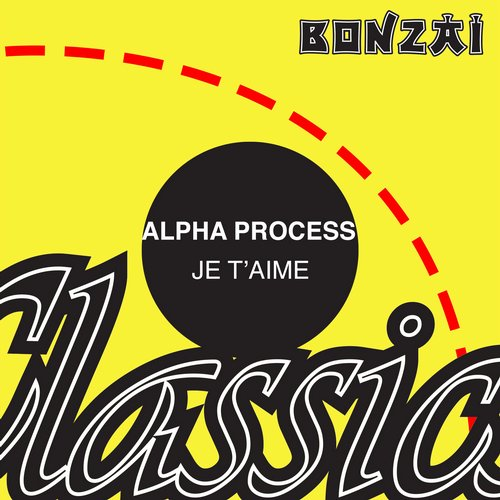 Alpha Process – Je T'aime (Original Release 1995 Unique Vinyl Movement Cat No. UVM 007)