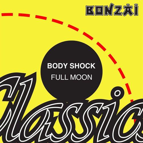 Body Shock – Full Moon (Original Release 2000 Bonzai Records Cat No. BR-2000-154)