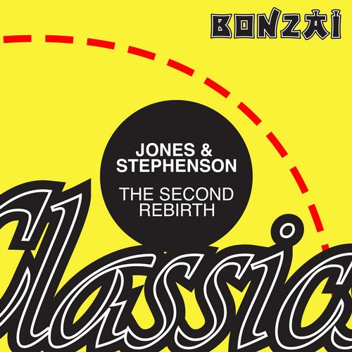 Jones & Stephenson – The Second Rebirth (Original Release 1994 Bonzai Records Cat No. BR 94046)