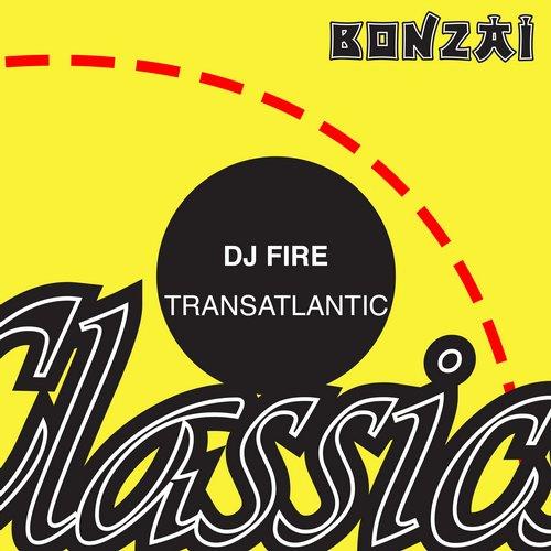DJ Fire (BE) – Transatlantic (Original Release 2009 Progrez Cat No. PRG-2009-054)