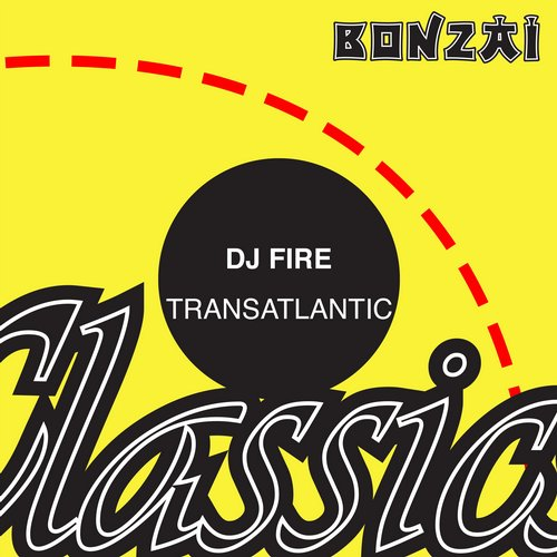 DJ Fire (BE) – Transatlantic (Original Release 2009 Progrez Cat No. PRG-2009-054)