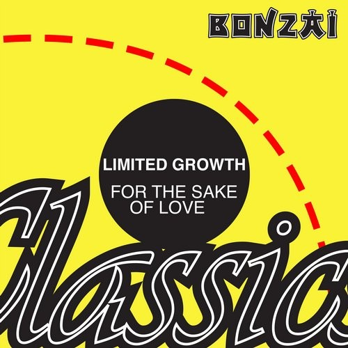 Limited Growth – For The Sake Of Love (Original Release 1998 Bonzai Trance Progressive Cat No. BTP4298)