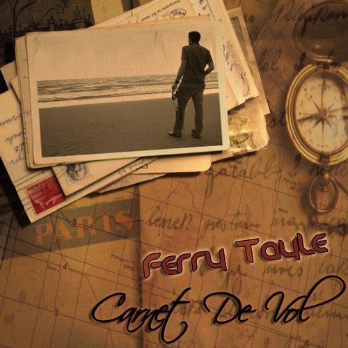Ferry Tayle –Carnet De Vol