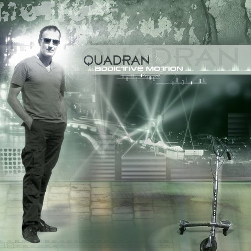 Quadran – Addictive Motion (Original Release 2007 Bonzai Trance Progressive Cat No. BTPCD-2007-001)