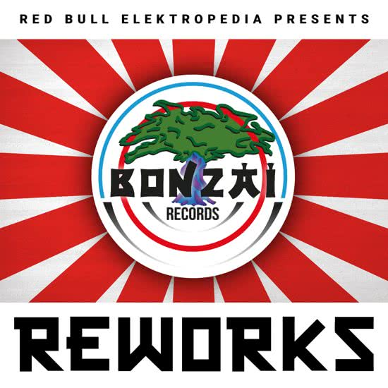Red Bull Elektropedia Presents Bonzai Reworks – Vinyl Release