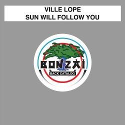 Sun Will Follow You