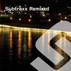 Subtraxx Remixed – Part 1
