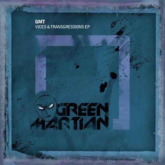 GmTVices&TrangressionsEPGreenMartian870x870