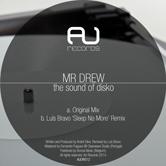 MR DREW – THE SOUND OF DISKO (AU RECORDS)